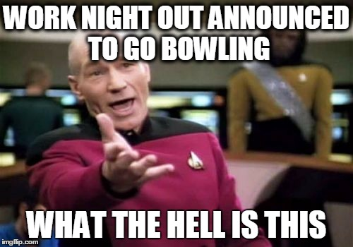 bowling what the hell is this meme
