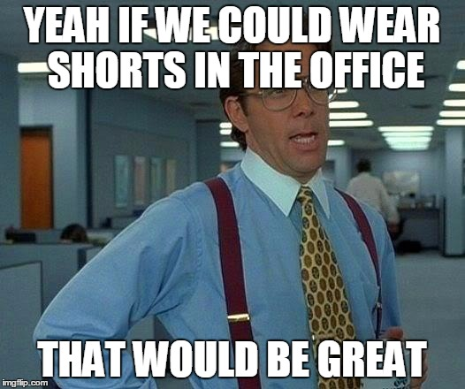 shorts summer office meme